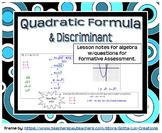 The Quadratic Formula and Discriminant (Guided Notes for Algebra)