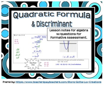 The Quadratic Formula and Discriminant (Guided Notes for Algebra)