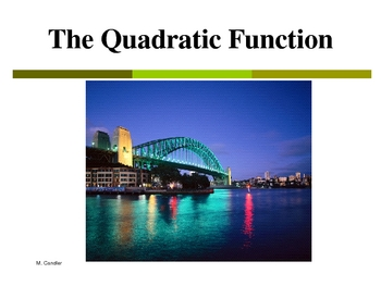 The Quadratic Function in Detail (PP)