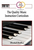 The Quality Music Instruction Curriculum for the Piano Guides Books I and II