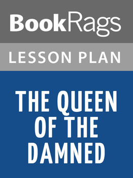 The Queen of the Damned Lesson Plans