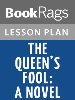 The Queen's Fool: A Novel Lesson Plans