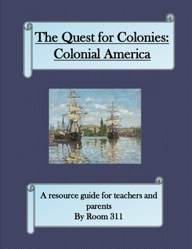 Colonial America: The Quest for Colonies