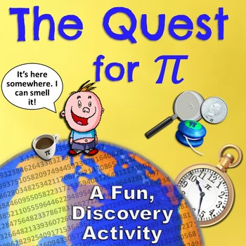 The Quest for Pi - A Hands-on Geometry Activity