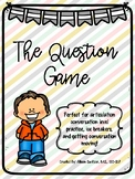 The Question Game - Articulation Conversation Practice & Ice Breaker Activity