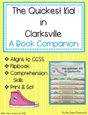 The Quickest Kid in Clarksville Book Companion 2nd, 3rd, & 4th Grade