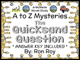 The Quicksand Question : A to Z Mysteries (Ron Roy) Novel Study / Comprehension