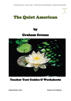The Quiet American-Graham Greene Teacher Text Guides & Worksheets