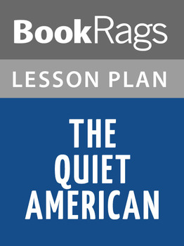 The Quiet American Lesson Plans