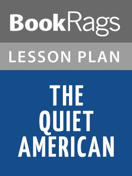 The Quiet American Lesson Plans