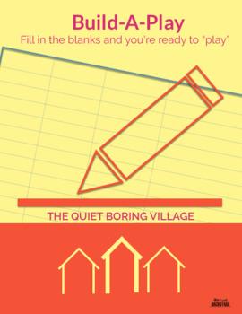 The Quiet Boring Village [Build-A-Play]