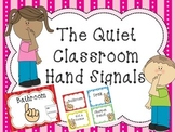 The Quiet Classroom Hand Signal Poster Set
