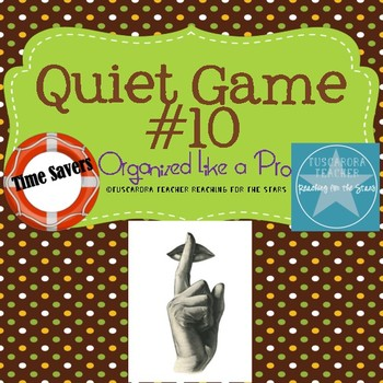 The Quiet Game 10