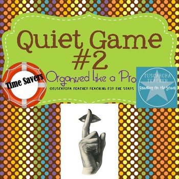 The Quiet Game 2