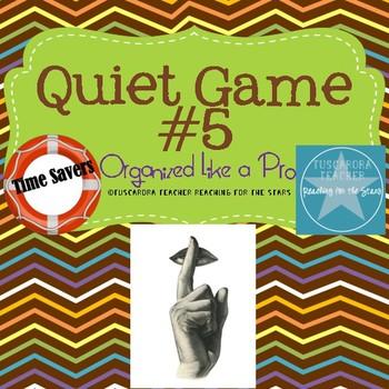 The Quiet Game 5