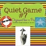 The Quiet Game 7
