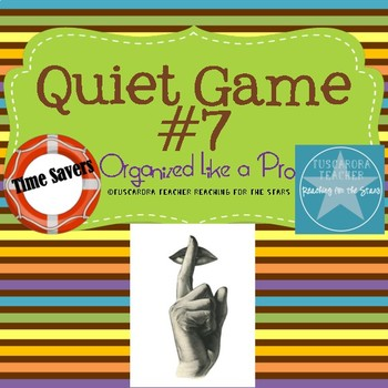 The Quiet Game 7
