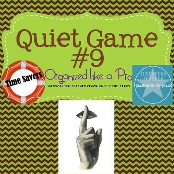The Quiet Game 9