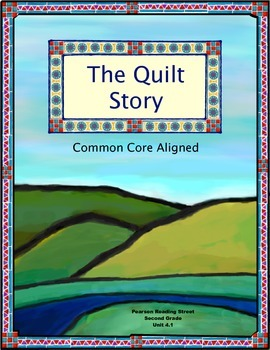 The Quilt Story Pearson Reading Street Unit 4.1 Complete  Activity Packet