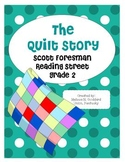 The Quilt Story : Reading Street: Grade 2