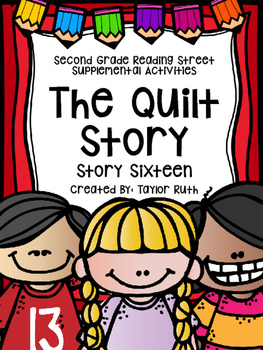 The Quilt Story Supplemental Activities (Reading Street Le