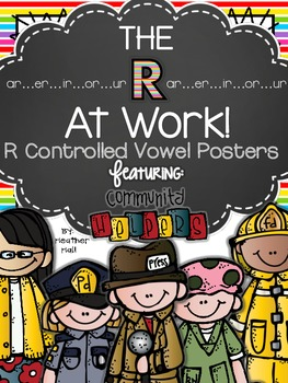 """The """"R"""" At Work! {Posters For R Controlled Vowels: The Bossy R}"""