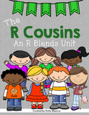 The R Cousins: An R Blends Unit {br, cr, dr, fr, gr, tr, pr}