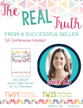 The REAL Truth From a Successful Seller: 2016 TpT Conferen