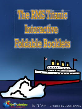The RMS Titanic Interactive Foldable Booklets - EBOOK - for 3rd Grade