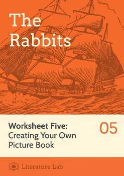 The Rabbits - Creating Your Own Picture Book Worksheet