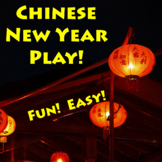 Chinese New Year Play - easy and fun!