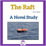 The Raft (By S.A. Bodeen) A Complete Novel Study