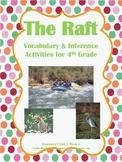 The Raft Vocabulary & Spelling Activities