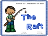 The Raft by Jim LaMarche ~ 49 pgs. of Common Core Activities