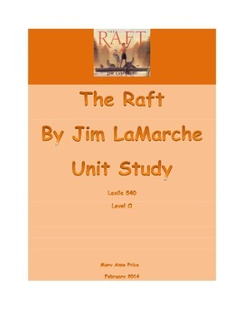 The Raft by Jim LaMarche  ELA Common Core Tasks and Lessons