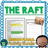 The Raft by Jim LaMarche Lesson Plan and Google Activities