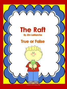 The Raft by Jim LaMarche True or False