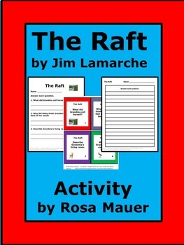 The Raft by Jim Lamarche reading Comprehension Questions
