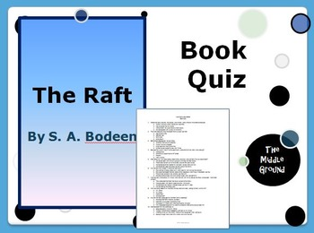The Raft by S. A. Bodeen Book Quiz / Book Test