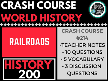 The Railroad and the Industrial Revolution: Crash Course World History 214