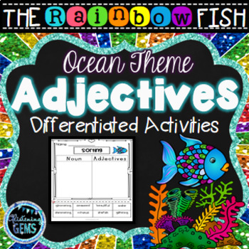 The Rainbow Fish - Adjectives Printables & Worksheets