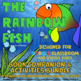 The Rainbow Fish Book Companion for Google Classroom and Distance Learning