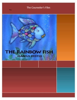 """The Rainbow Fish"" Lesson Plan. Lunch Bunch. ASCA Aligned"