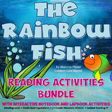 The Rainbow Fish Interactive Notebook Reading Lessons & Activities Bundle