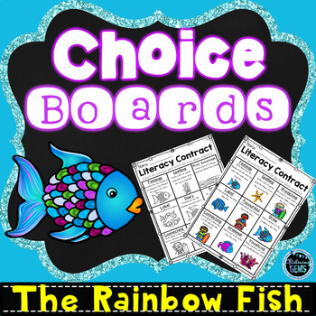 The Rainbow Fish Literacy Contracts - Choice Boards