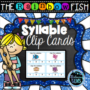 The Rainbow Fish Syllable Clip Cards
