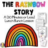 The Rainbow Story ~ 30 Minutes (or less) Lesson Plan on Acceptance