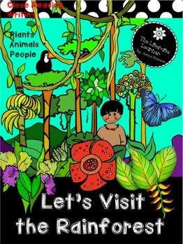 The Rainforest, Close Reading and Writing 2nd Grade