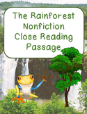 The Rainforest Nonfiction Close Reading Comprehension Passage and Questions