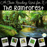 Rainforest Animals Nonfiction Close Reading Unit for Kindergarten & First Grade
